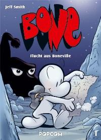 Comic Cover - Bone #1: Flucht aus Boneville, Rechte bei popcom