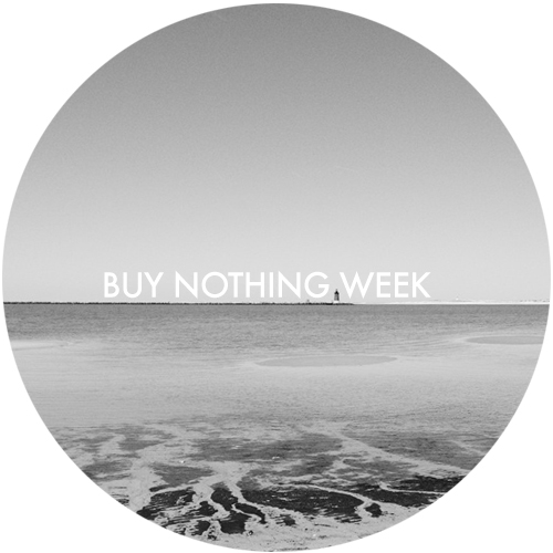 Buy Nothing Week