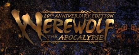 Werewolf the Apocalypse 20th Anniversary