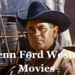 Glenn-Ford-western-movies