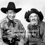 WILD BILL ELLIOTT WESTERN MOVIES