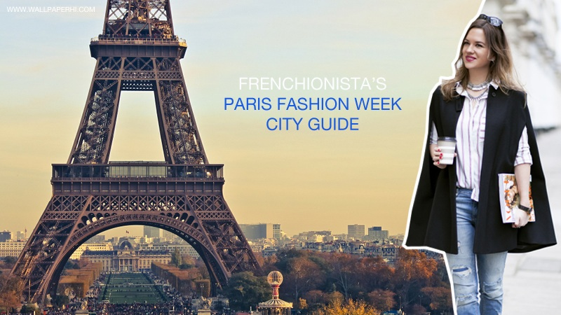 FRENCHIONISTA'SPFW CITY GUIDE