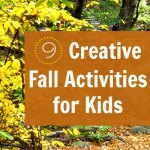 9 Creative (and Easy) Autumn Activities for Kids