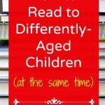 Reading to Differently Aged Children at the Same Time