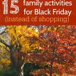 15 Fun Family Activities for Black Friday
