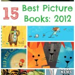 Our Favorite Picture Books of 2012 (Part 4)