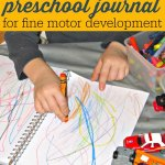 "Preschool Fine Motor Development Activity:  Journal ""Writing"""