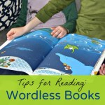 """How to """"Read"""" Wordless Picture Books {Parent Tips}"""