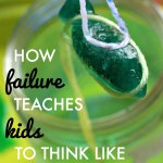 How Failure Teaches Kids to Think Like Scientists