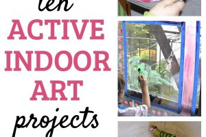 Boredom busters for rainy days. Fun active art projects that can be done indoors.