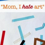 My Kid Hates Art: Tape Project