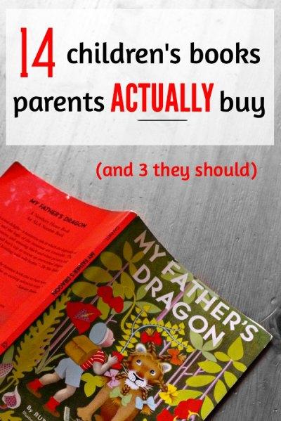 Popular children's books parents buy for their children.