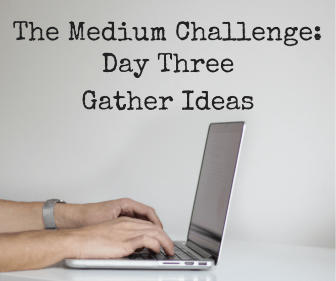 day-threegather-ideas