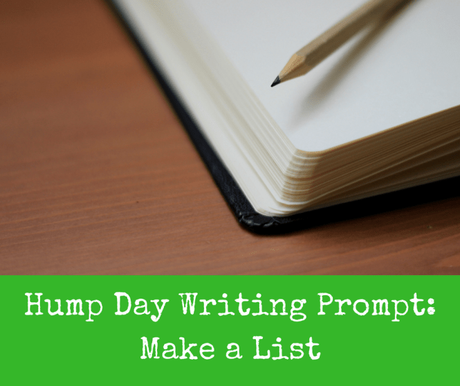 hump-day-writing-prompt-make-a-list
