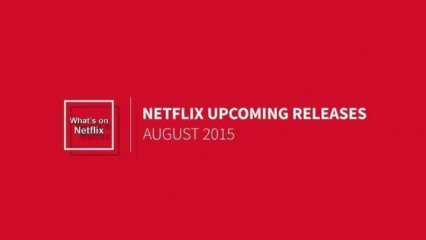 netflix-new-releases-august-2015