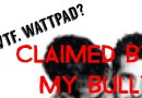 WTF Wattpad: 'Claimed by my Bully' [3/4]