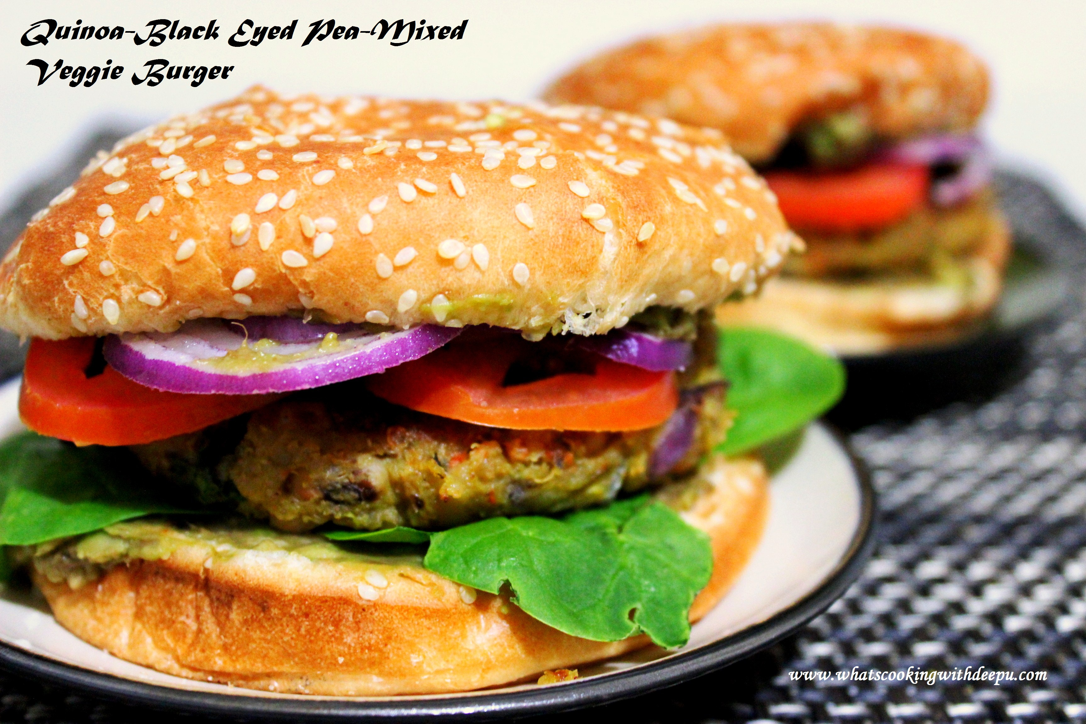 Quinoa-Black Eyed Pea-Mixed Veggie Burger - What's Cooking with Deepu ...