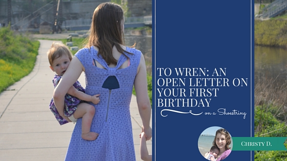 To Wren: an open letter on your first birthday