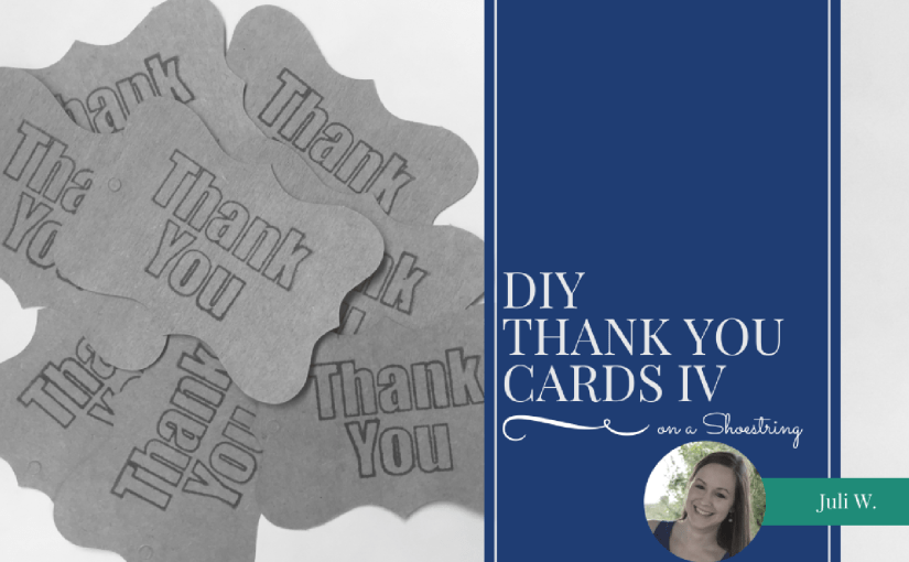 DIY Thank You Cards IV