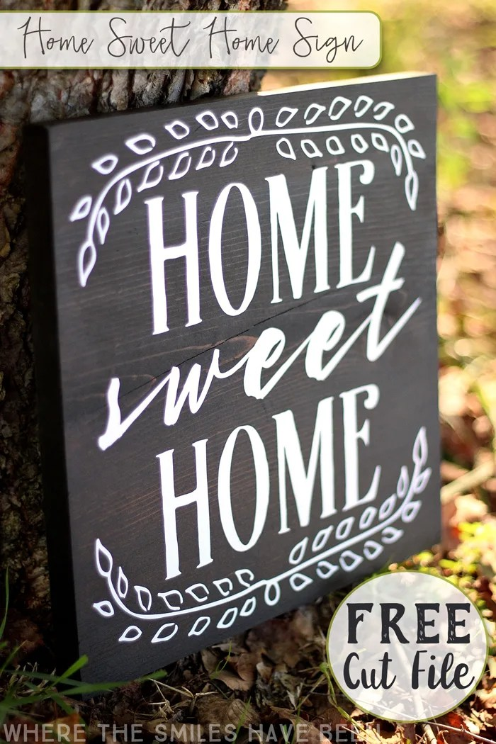 Home Sweet Home Sign With Free Cut File