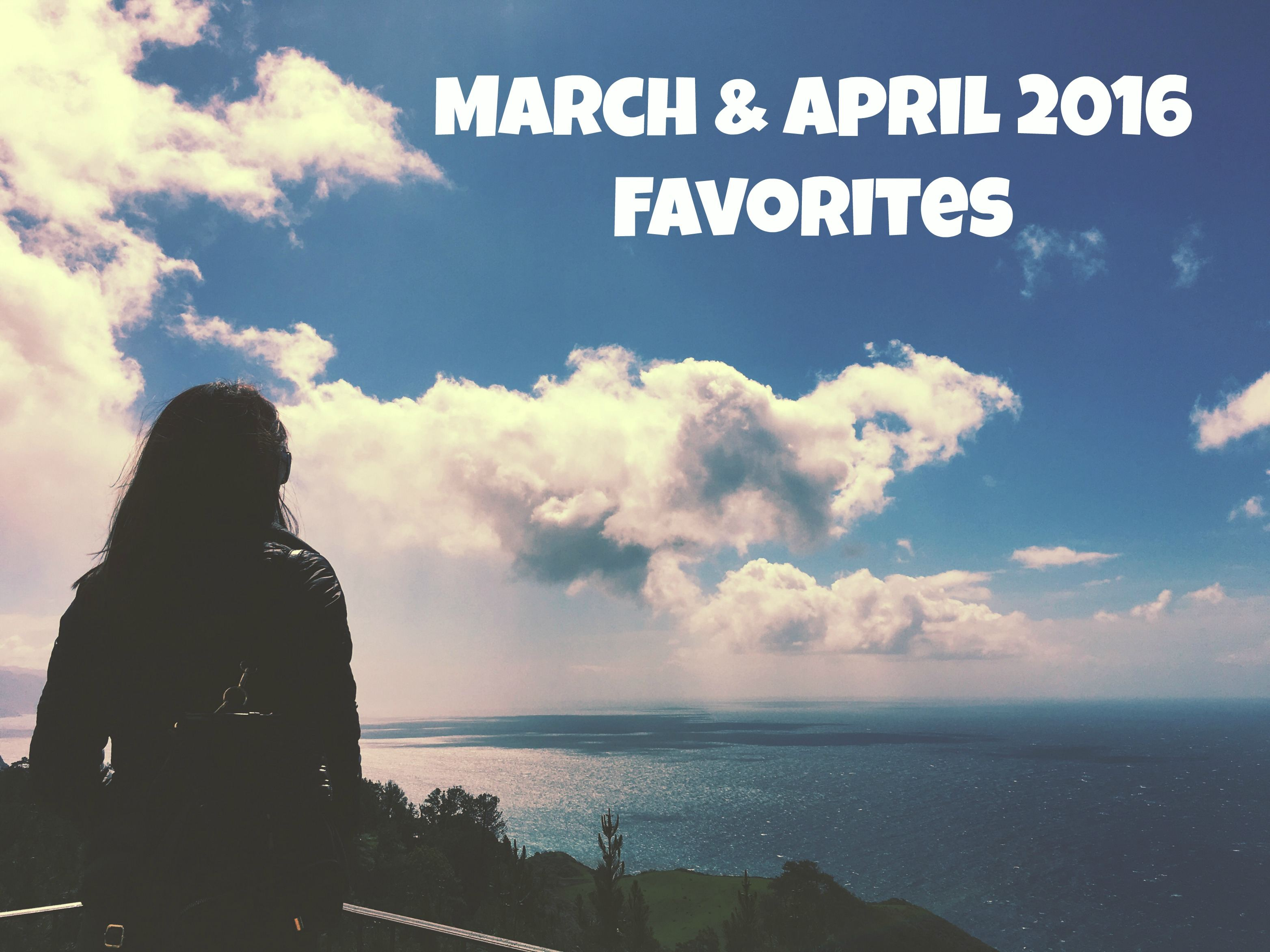 March and April 2016 Favorites Whimsicalfawn