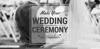 Make Your Wedding Ceremony One To Remember