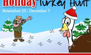 2012 Holiday Turkey Hunt $135 Amazon GC Grand Prize