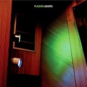 Placebo - Covers (Virgin)