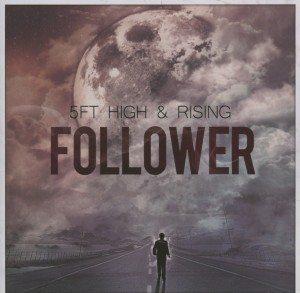 5Ft High & Rising - Follower (Rough trade)