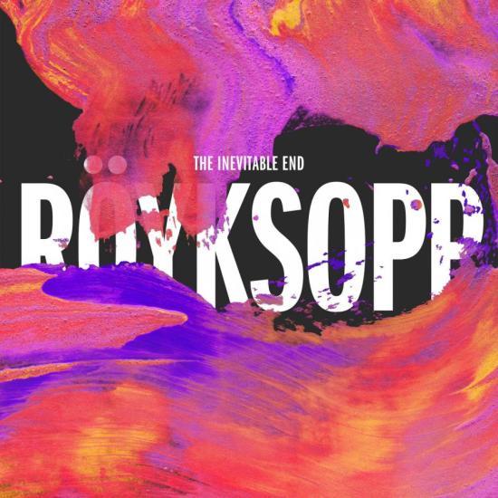 Röyksopp – The Inevitable End