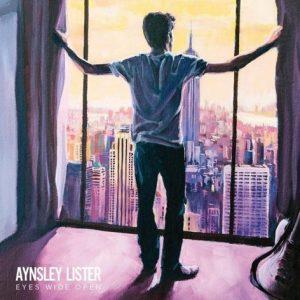Aynsley Lister - Eyes Wide Open - Straight Talkin' Records