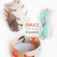Easy Weave Bracelets