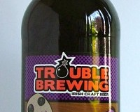 Dark Arts Porter, Trouble Brewing