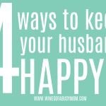 4 Ways to Keep Your Husband Happy