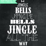 Jingle All The Way! FREE 8×10 Printable!