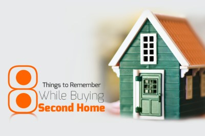 8 Things to Remember While Buying Second Home | Wishfin