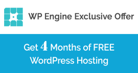 Get 4 Months FREE Hosting with WP Engine