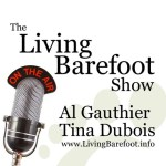 Featured on the Living Barefoot radio show