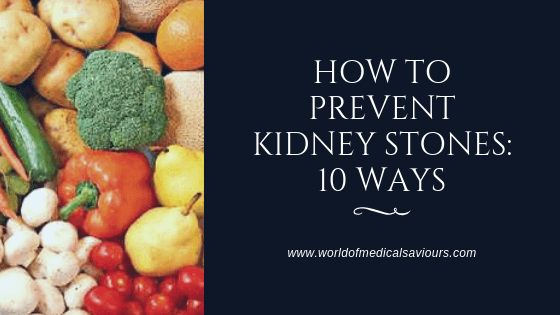 How to prevent kidney stones: 10 ways-woms