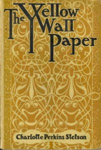 Charlotte Perkins Gilman The Yellow Wallpaper Licensed under PD-US