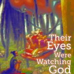 theireyeswerewatchinggod5-16