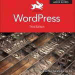 WordPress Visual Quickstart Guide, Third Edition