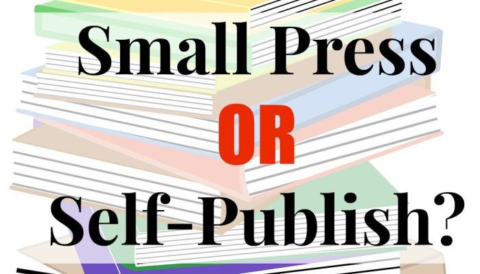 Small Press or Self-Publish?