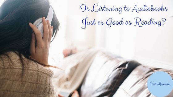 Is Listening to Audiobooks Just as Good as Reading?