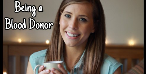 giving blood tips, what it's like to give blood, being a blood donor video