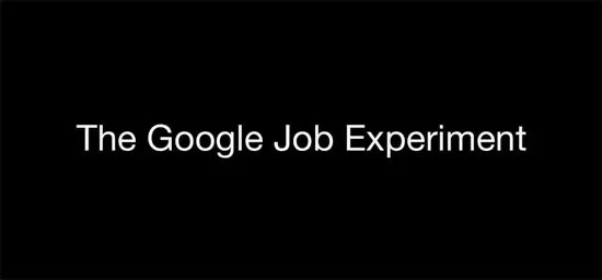Google Job Experiment