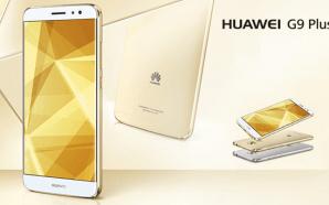Huawei G9 Plus: Το νέο high-end smartphone των Κινέζων