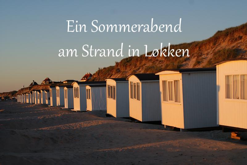 Sommerabend am Strand in Løkken