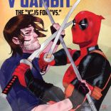 NEXT EPISODE: Deadpool v Gambit, with Ben Acker!