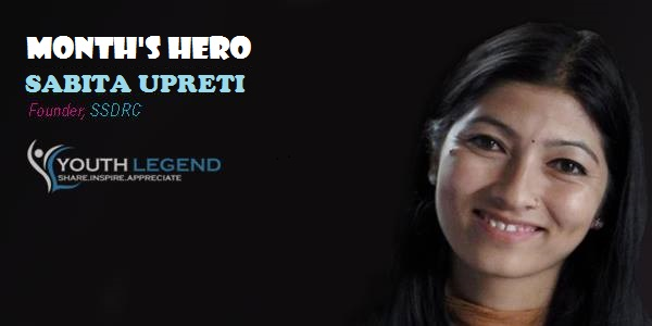 Sabita Upreti-Founder and President of SSDRC, Nepalese Youth, Months Hero